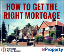 Read article How to secure the right mortgage – Mortgage Advice Bureau