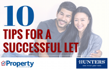 Top 10 tips for managing a successful let - Hunters Estate Agents