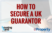 How to secure a UK guarantor